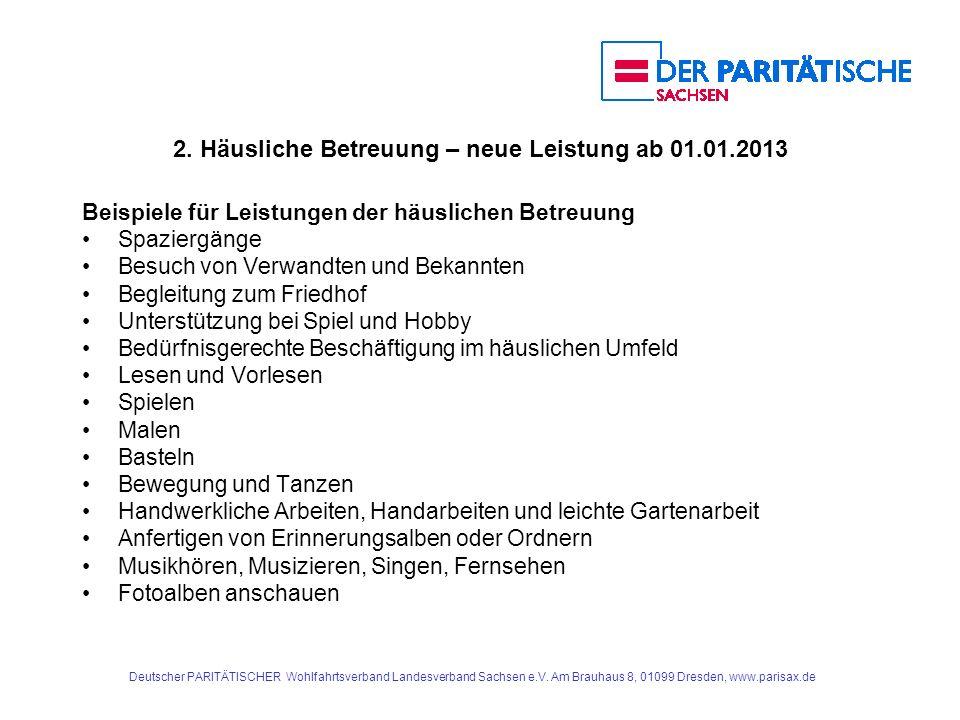 2. Häusliche Betreuung – neue Leistung ab 01.01.2013