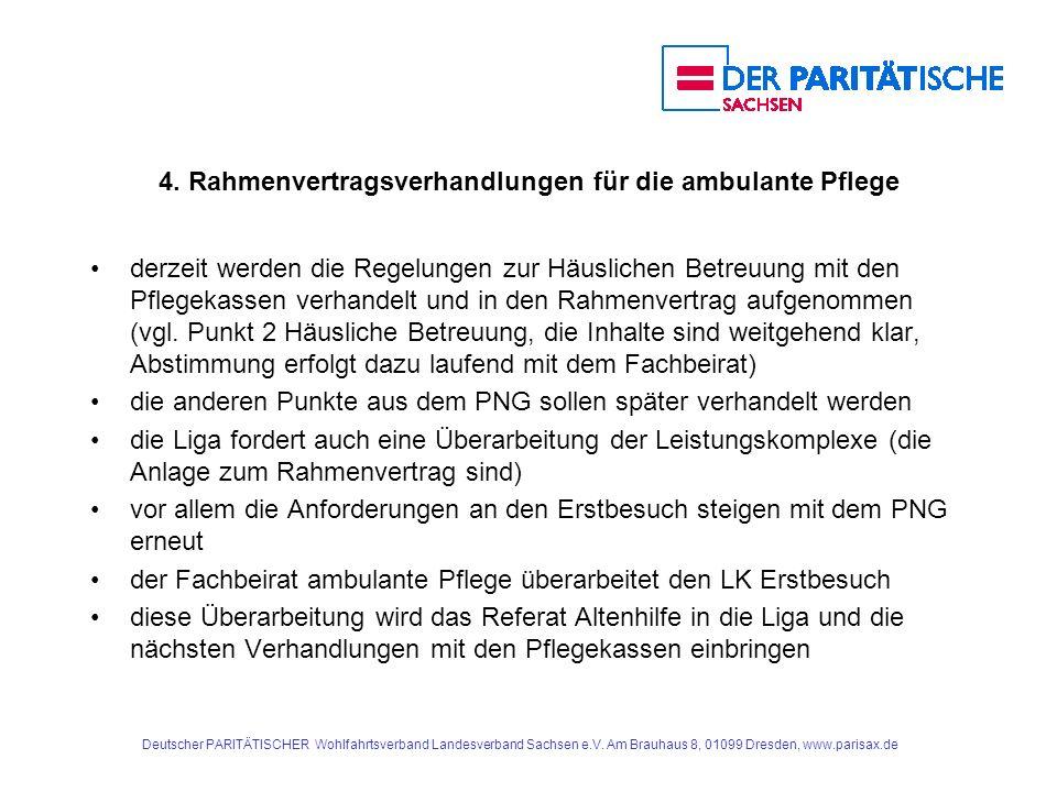 4. Rahmenvertragsverhandlungen für die ambulante Pflege