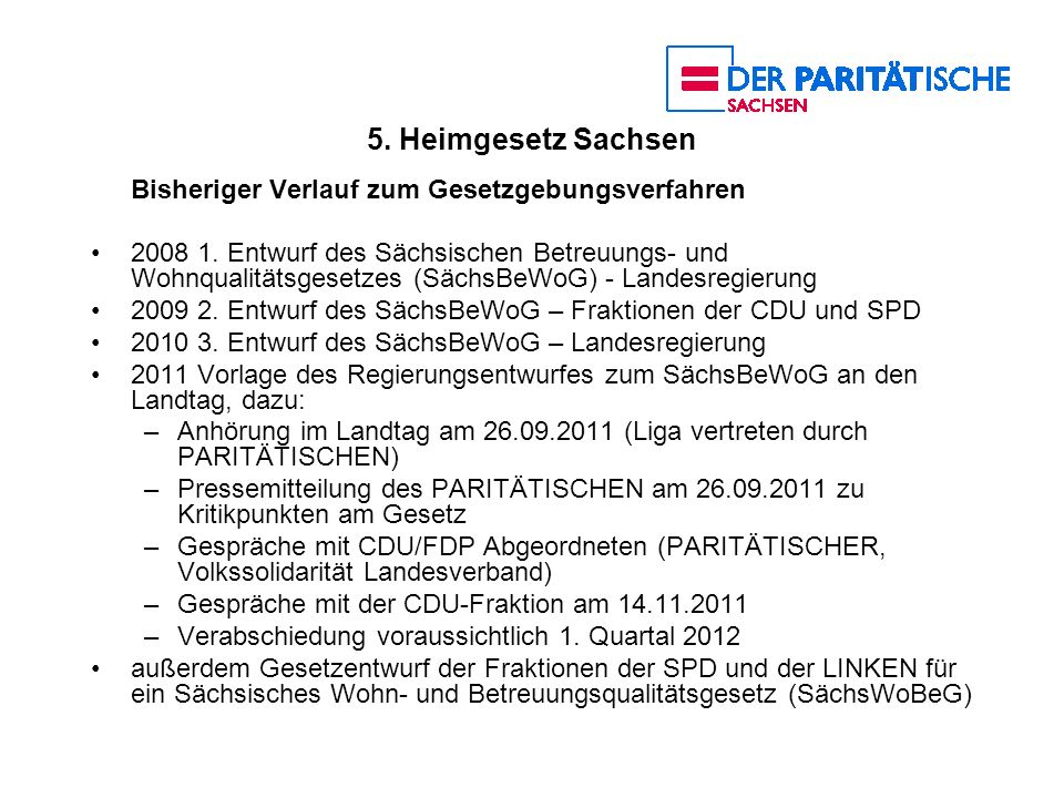 5. Heimgesetz Sachsen Bisheriger Verlauf zum Gesetzgebungsverfahren