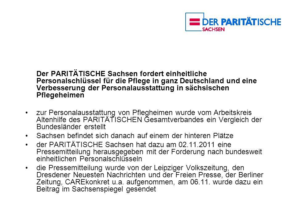 Der PARITÄTISCHE Sachsen fordert einheitliche Personalschlüssel für die Pflege in ganz Deutschland und eine Verbesserung der Personalausstattung in sächsischen Pflegeheimen