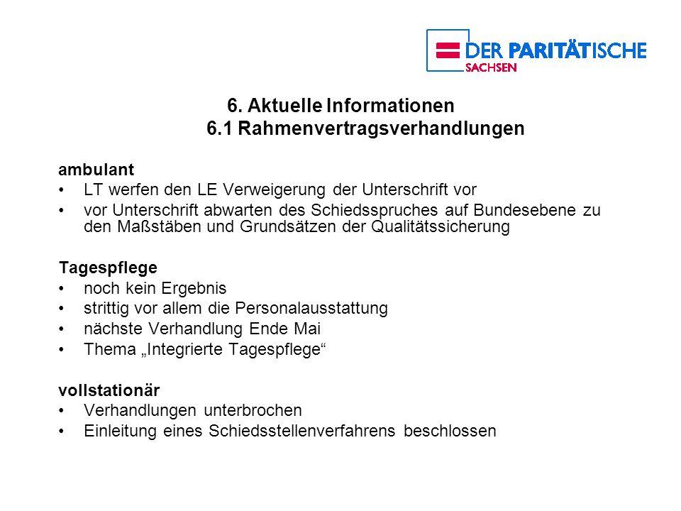 6. Aktuelle Informationen 6.1 Rahmenvertragsverhandlungen