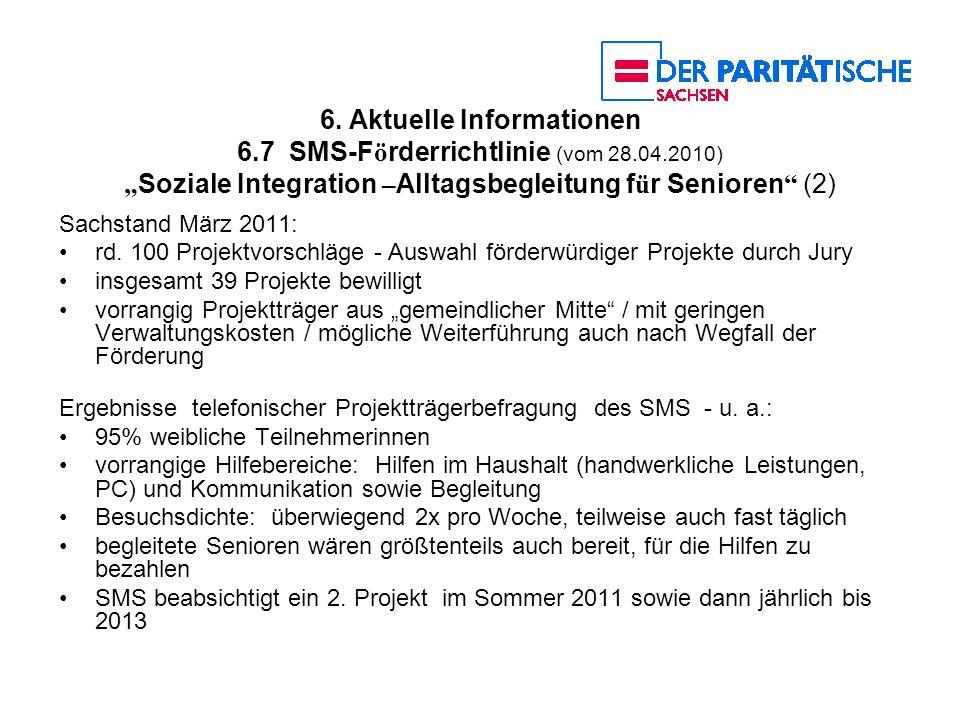6. Aktuelle Informationen 6. 7 SMS-Förderrichtlinie (vom 28. 04