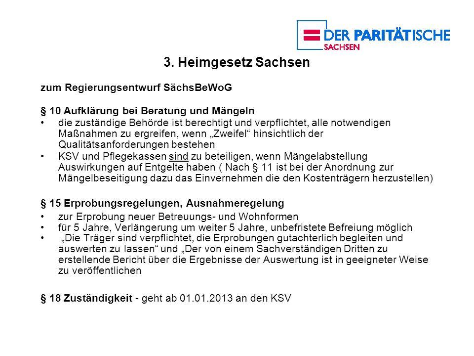 3. Heimgesetz Sachsen zum Regierungsentwurf SächsBeWoG