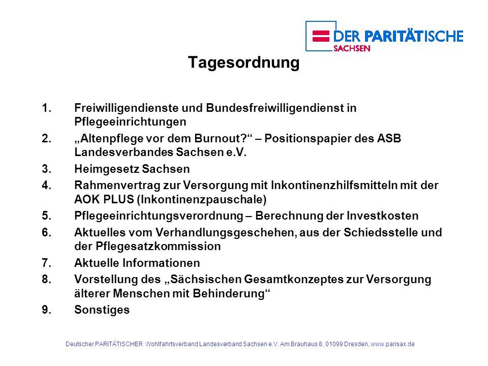 Tagesordnung 1. Freiwilligendienste und Bundesfreiwilligendienst in Pflegeeinrichtungen.