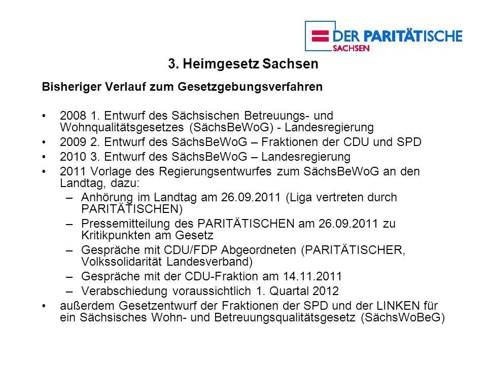 3. Heimgesetz Sachsen Bisheriger Verlauf zum Gesetzgebungsverfahren