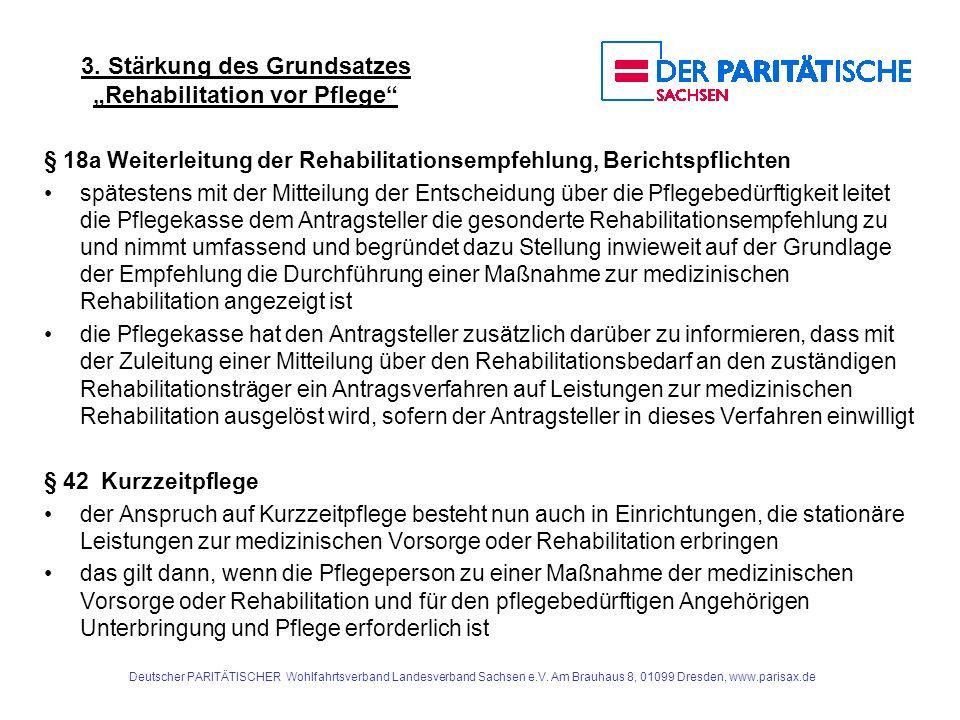 """3. Stärkung des Grundsatzes """"Rehabilitation vor Pflege"""