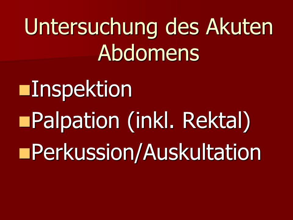Untersuchung des Akuten Abdomens