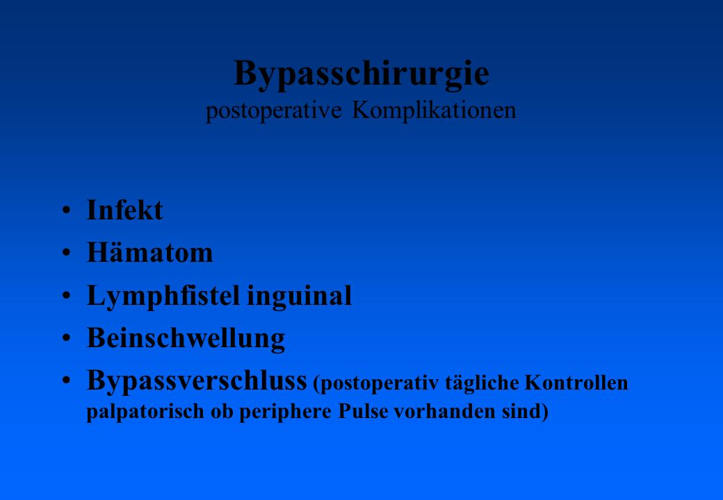 Bypasschirurgie postoperative Komplikationen
