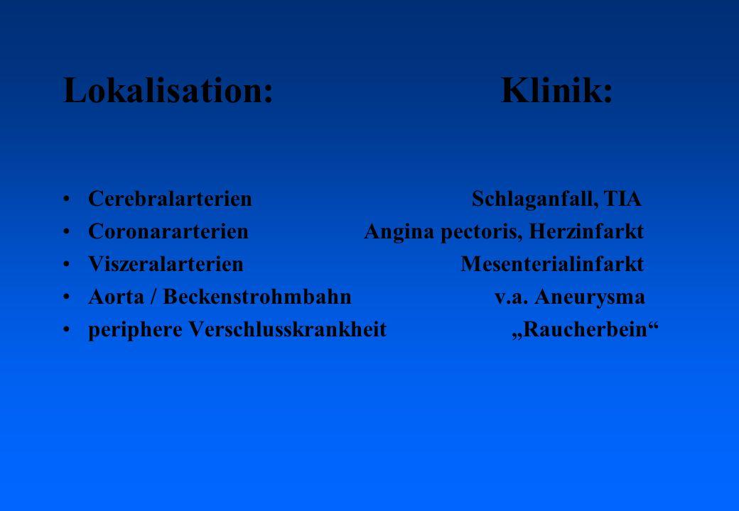 Lokalisation: Klinik: