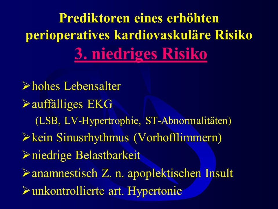 Prediktoren eines erhöhten perioperatives kardiovaskuläre Risiko 3