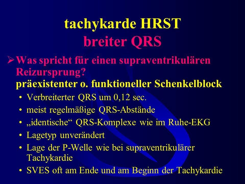 tachykarde HRST breiter QRS