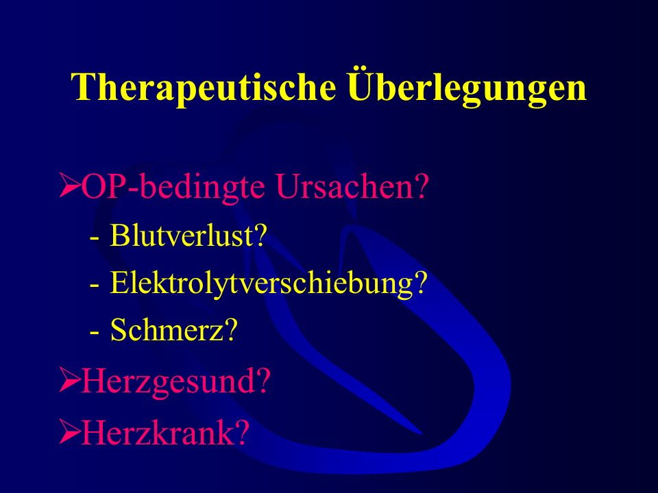 Therapeutische Überlegungen