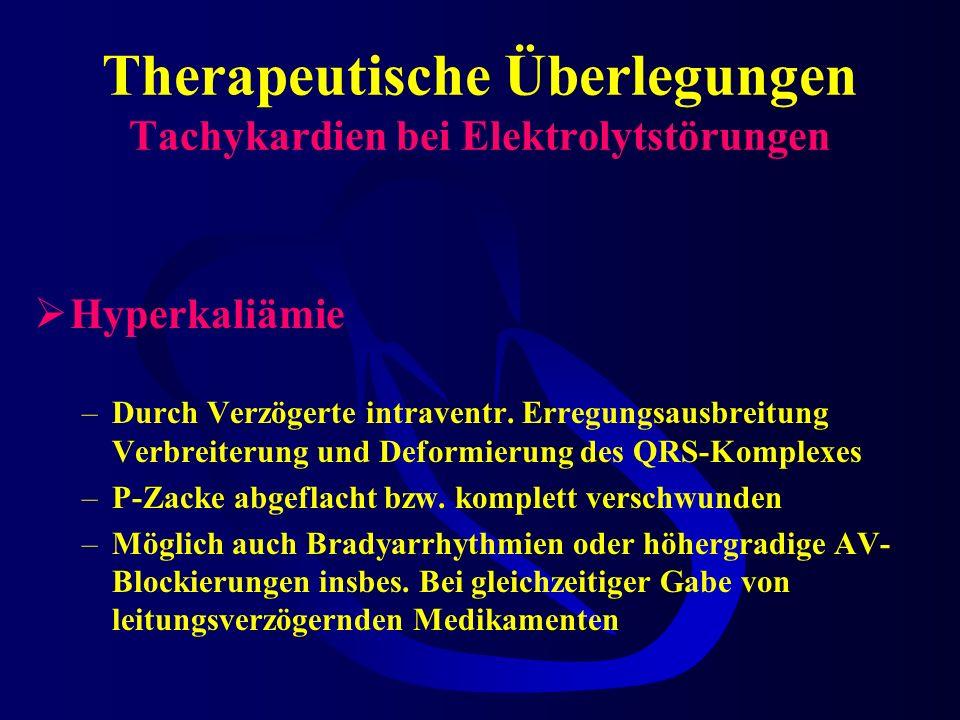 Therapeutische Überlegungen Tachykardien bei Elektrolytstörungen