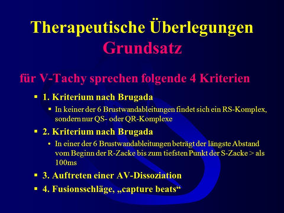 Therapeutische Überlegungen Grundsatz