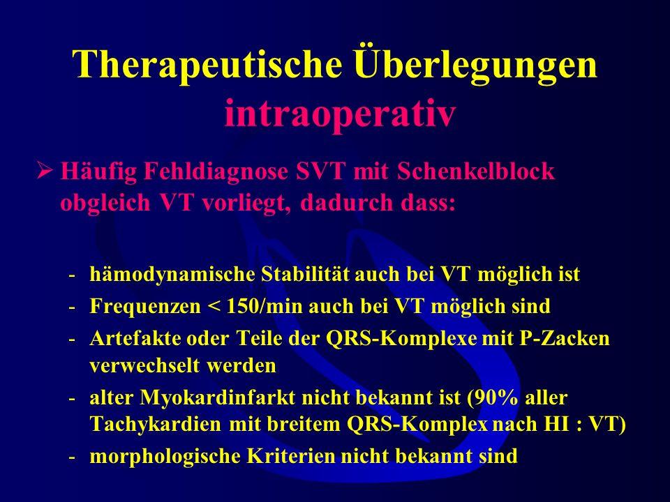 Therapeutische Überlegungen intraoperativ