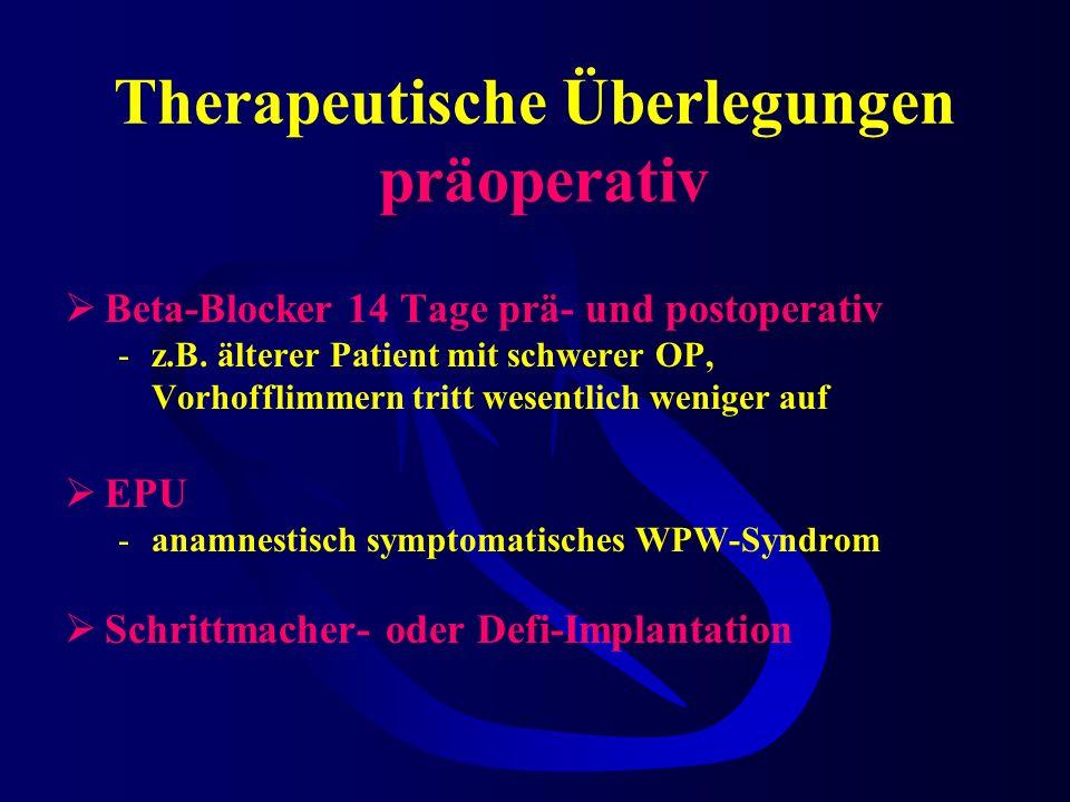 Therapeutische Überlegungen präoperativ