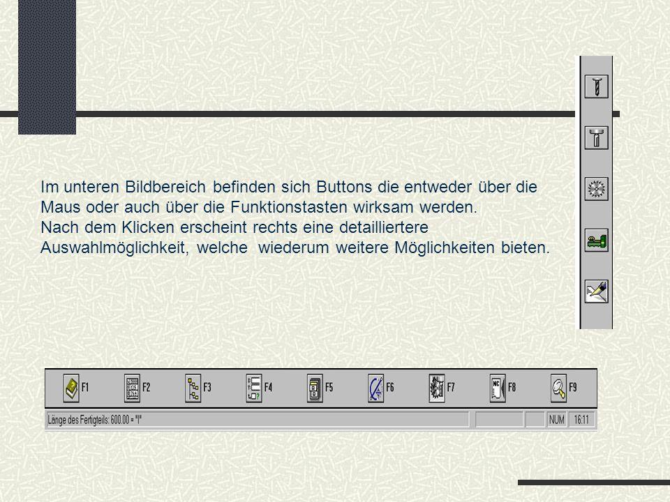 Im unteren Bildbereich befinden sich Buttons die entweder über die Maus oder auch über die Funktionstasten wirksam werden.