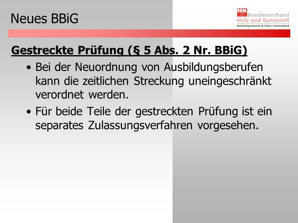 Neues BBiG Gestreckte Prüfung (§ 5 Abs. 2 Nr. BBiG)