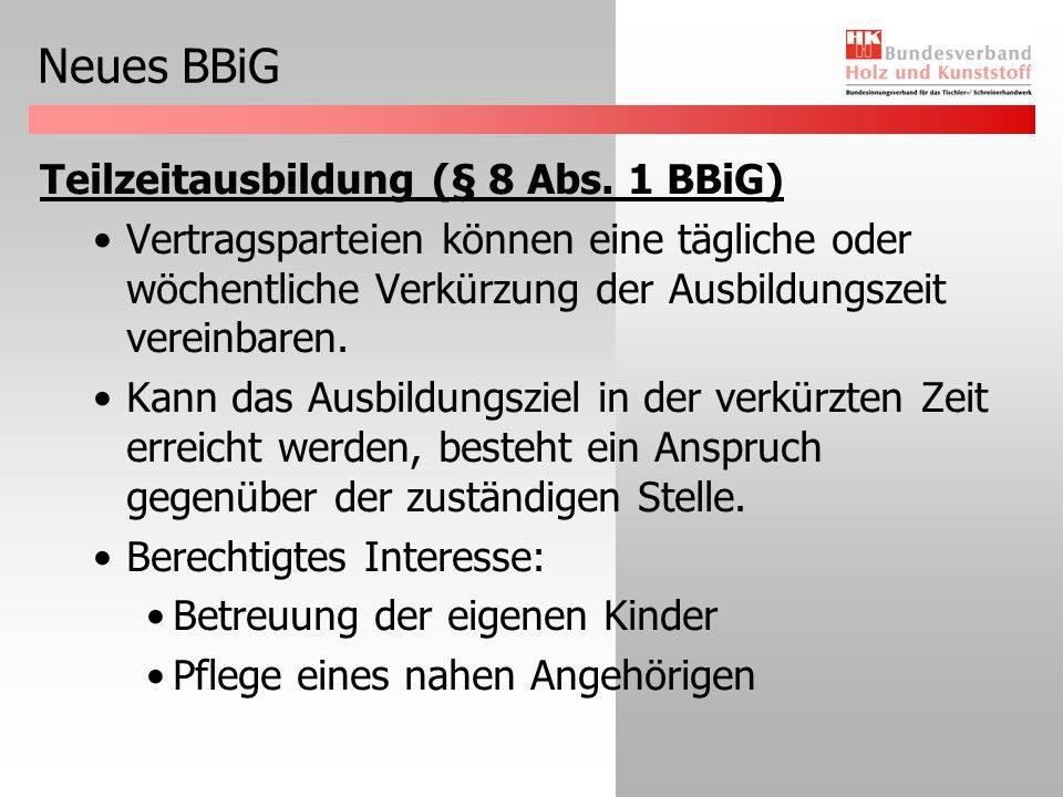 Neues BBiG Teilzeitausbildung (§ 8 Abs. 1 BBiG)