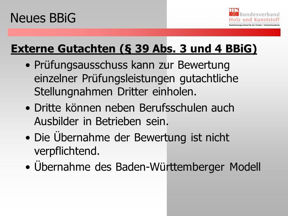 Neues BBiG Externe Gutachten (§ 39 Abs. 3 und 4 BBiG)
