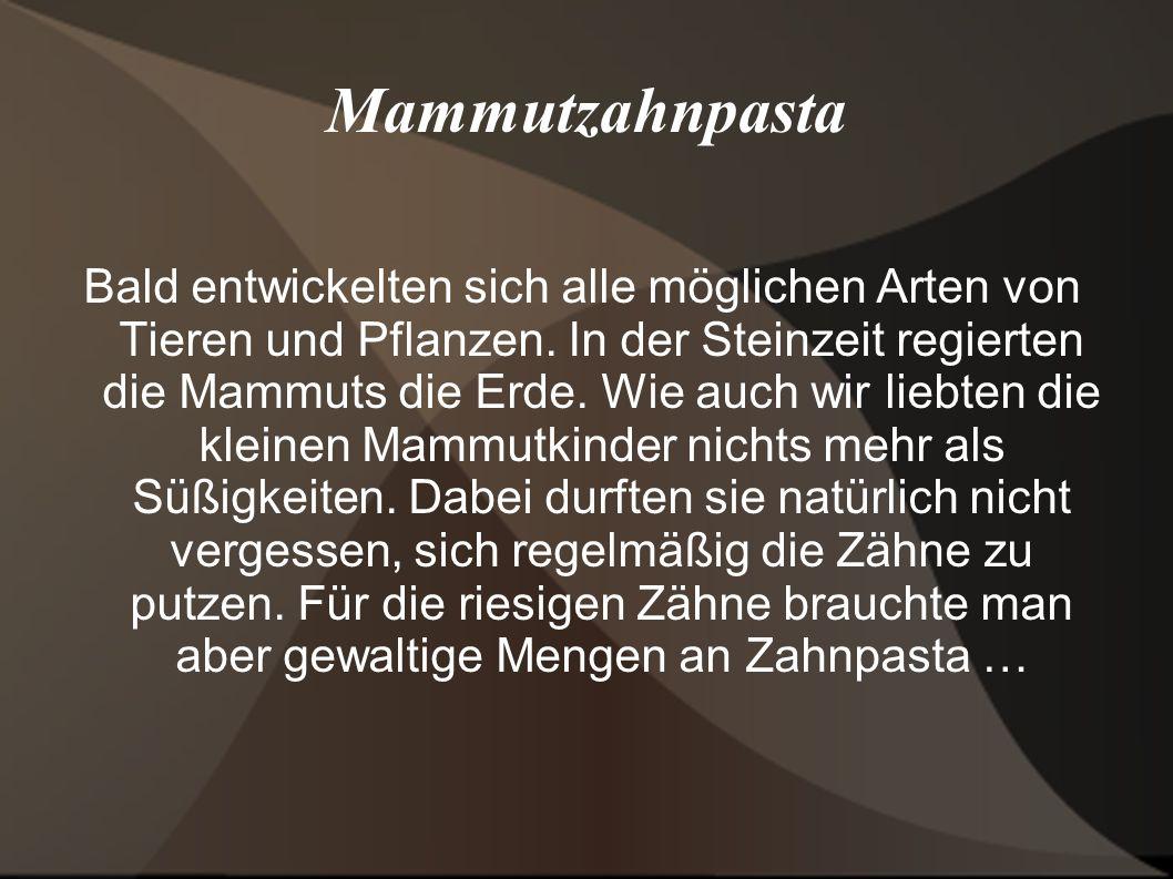 Mammutzahnpasta