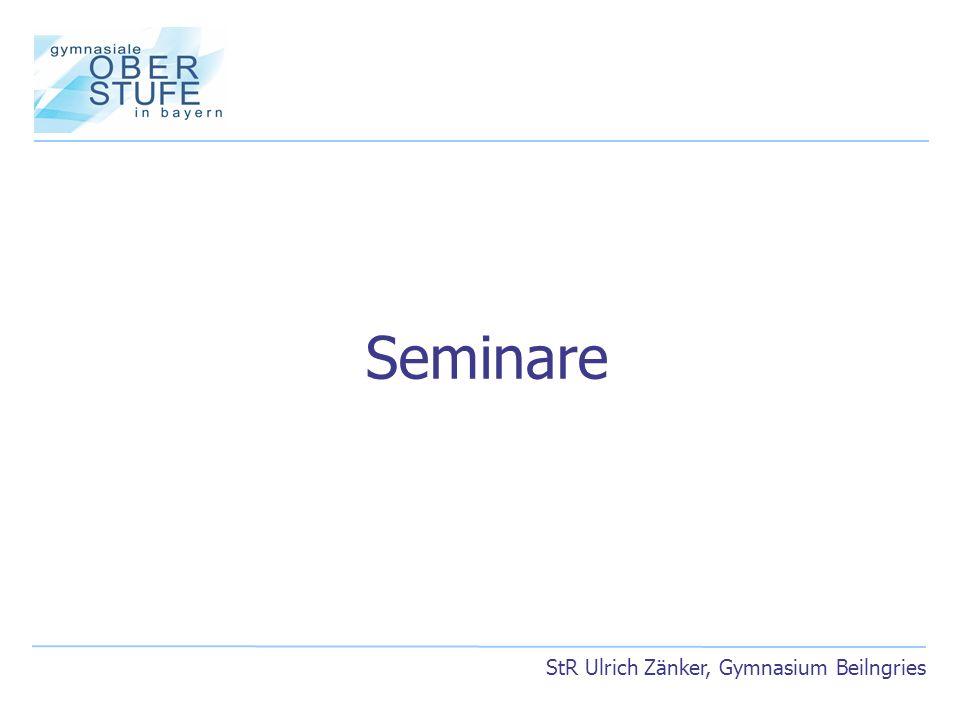 Seminare StR Ulrich Zänker, Gymnasium Beilngries