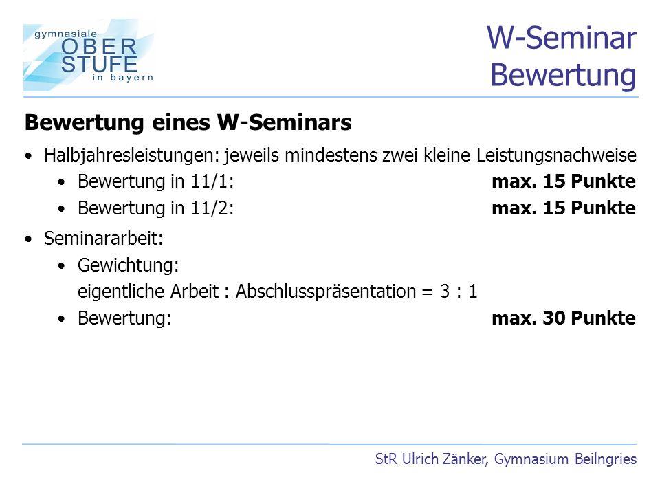 W-Seminar Bewertung Bewertung eines W-Seminars