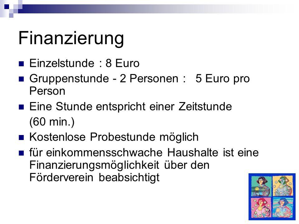 Finanzierung Einzelstunde : 8 Euro