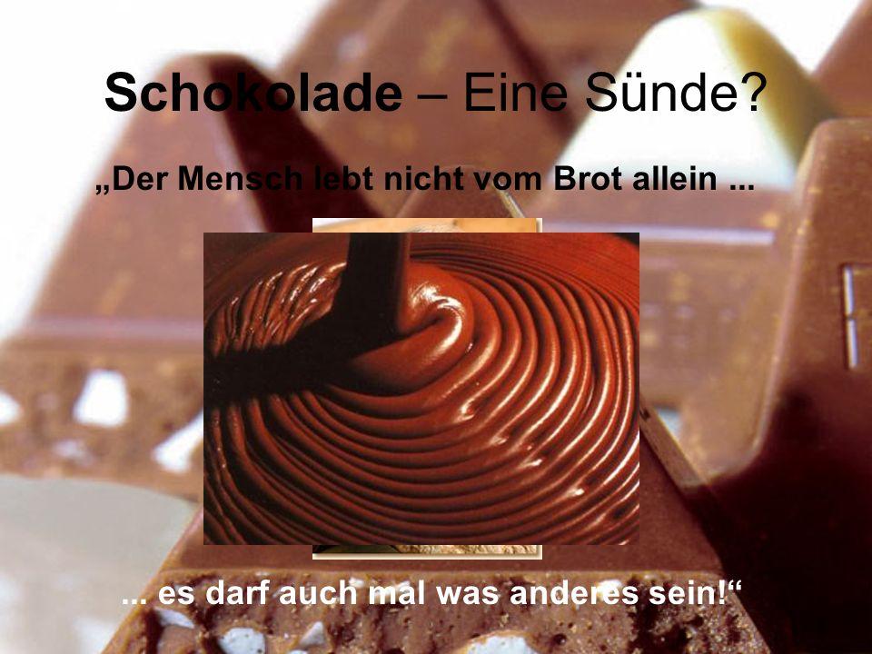 Schokolade – Eine Sünde