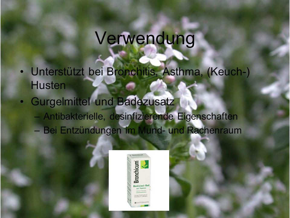 Verwendung Unterstützt bei Bronchitis, Asthma, (Keuch-) Husten