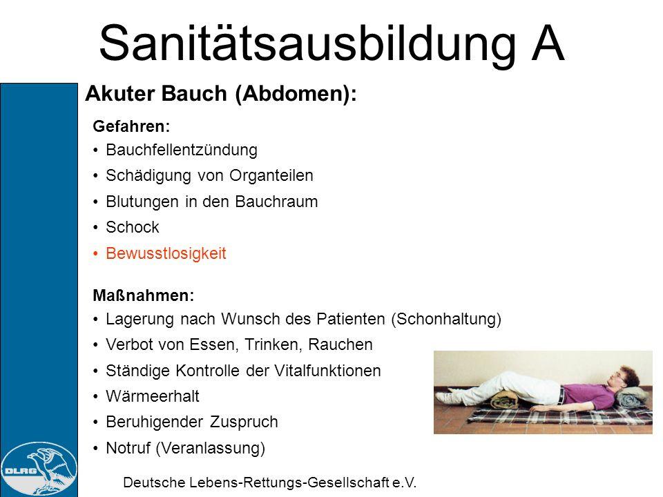 Sanitätsausbildung A Akuter Bauch (Abdomen): Gefahren: