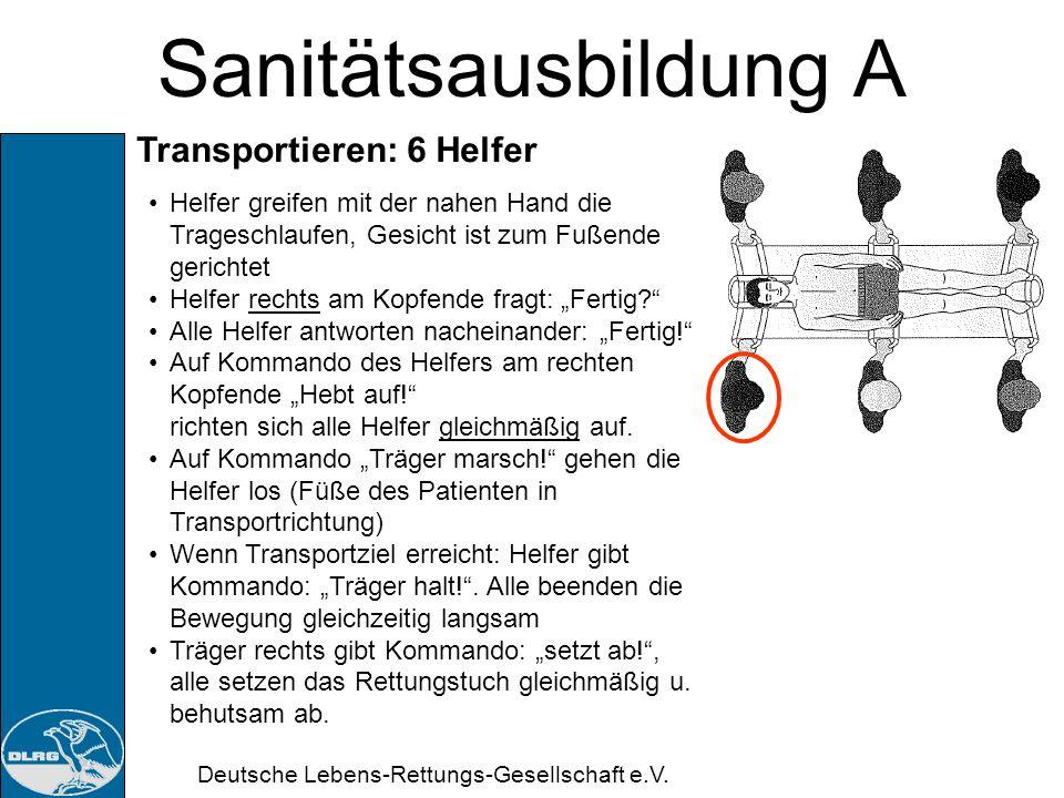 Sanitätsausbildung A Transportieren: 6 Helfer