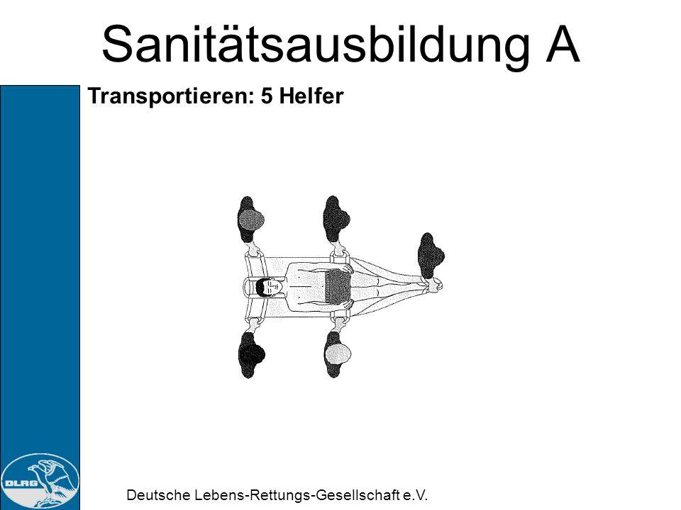 Sanitätsausbildung A Transportieren: 5 Helfer