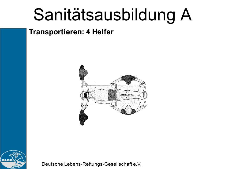 Sanitätsausbildung A Transportieren: 4 Helfer
