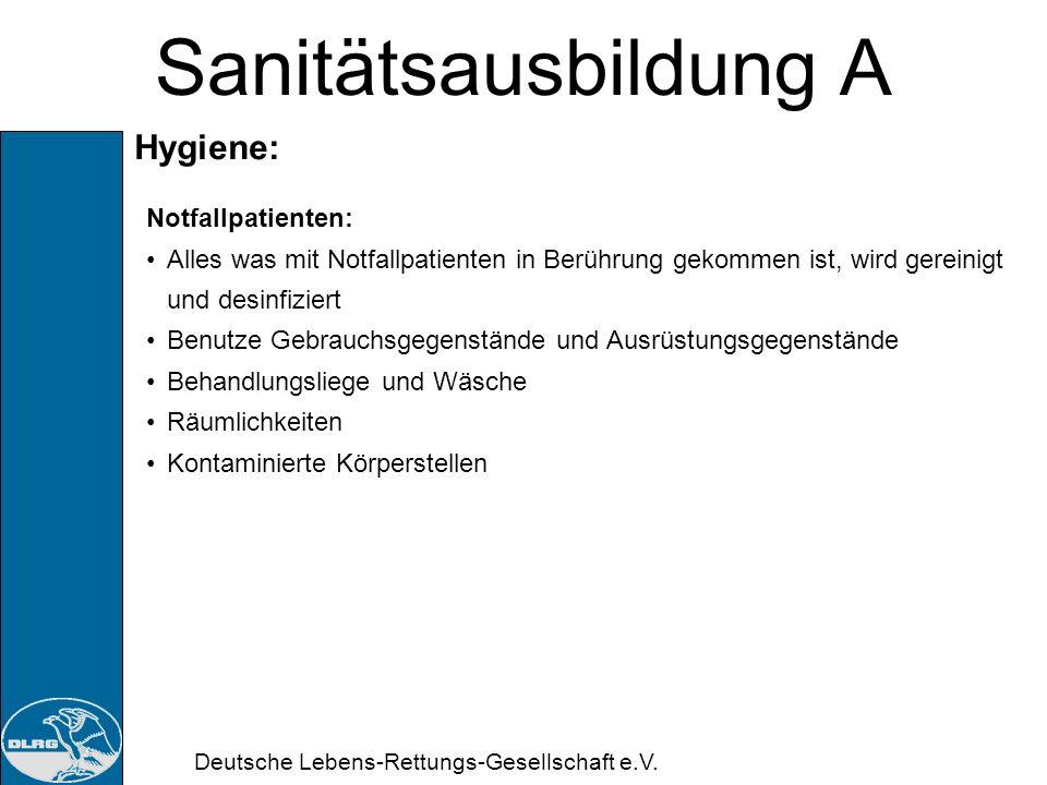 Sanitätsausbildung A Hygiene: Notfallpatienten:
