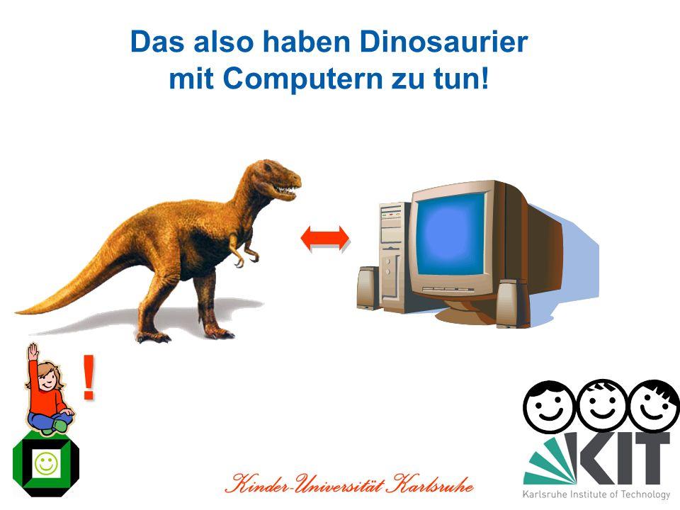 Das also haben Dinosaurier mit Computern zu tun!