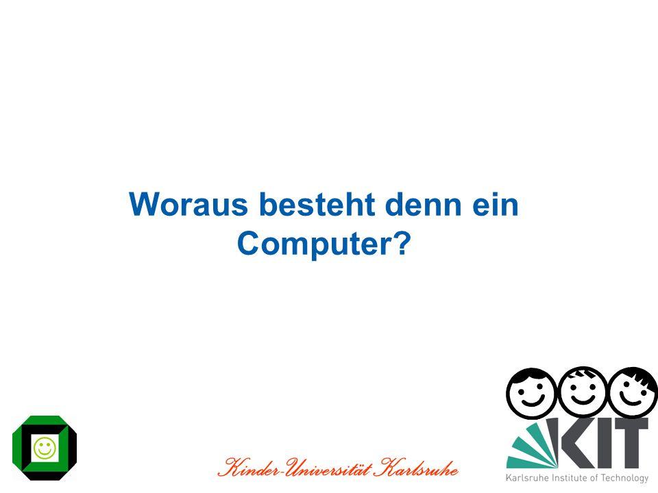 Woraus besteht denn ein Computer