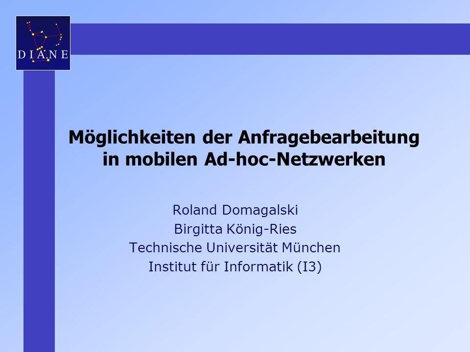 Möglichkeiten der Anfragebearbeitung in mobilen Ad-hoc-Netzwerken