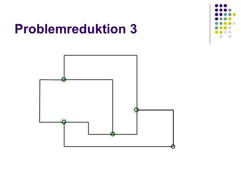Problemreduktion 3