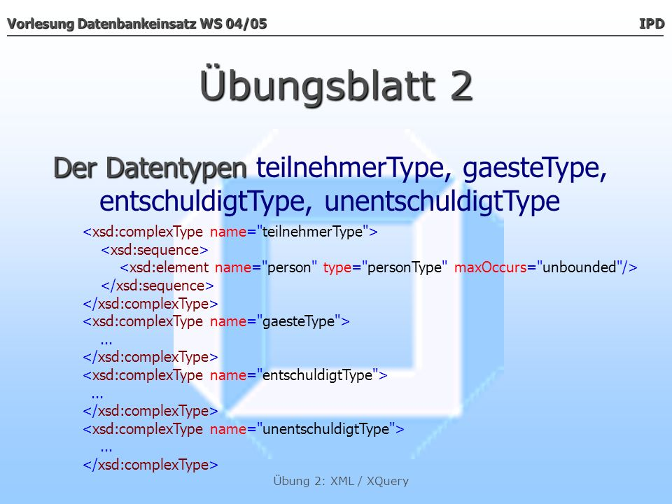 Übungsblatt 2 Der Datentypen teilnehmerType, gaesteType,