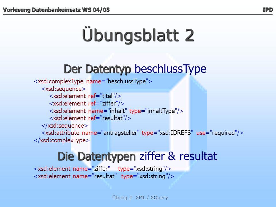 Übungsblatt 2 Der Datentyp beschlussType