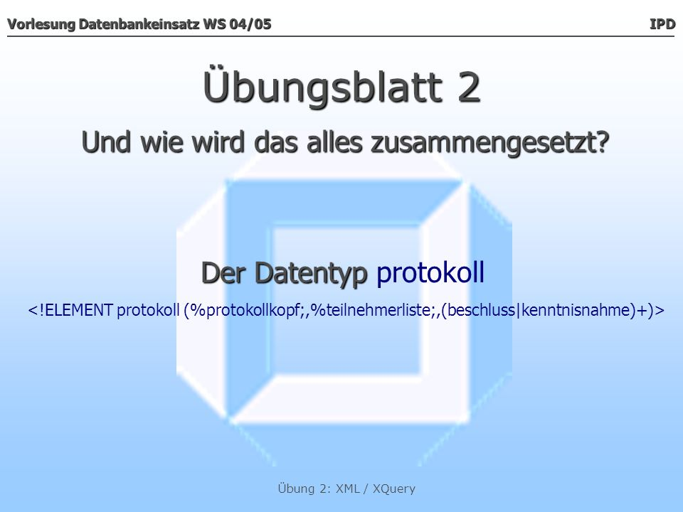 Der Datentyp protokoll