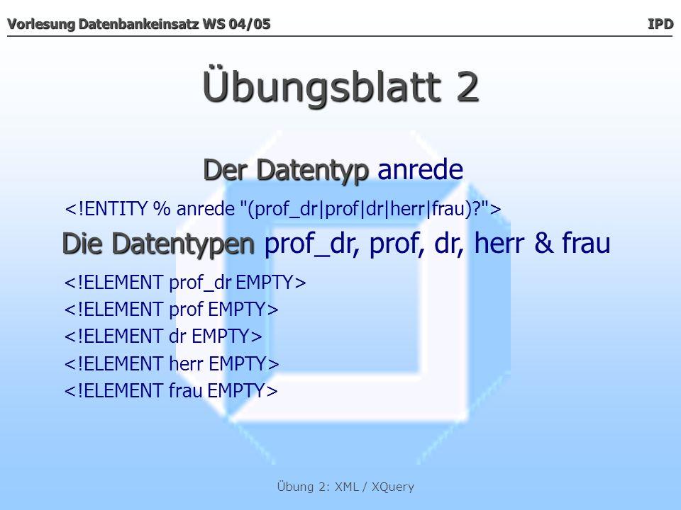 Die Datentypen prof_dr, prof, dr, herr & frau