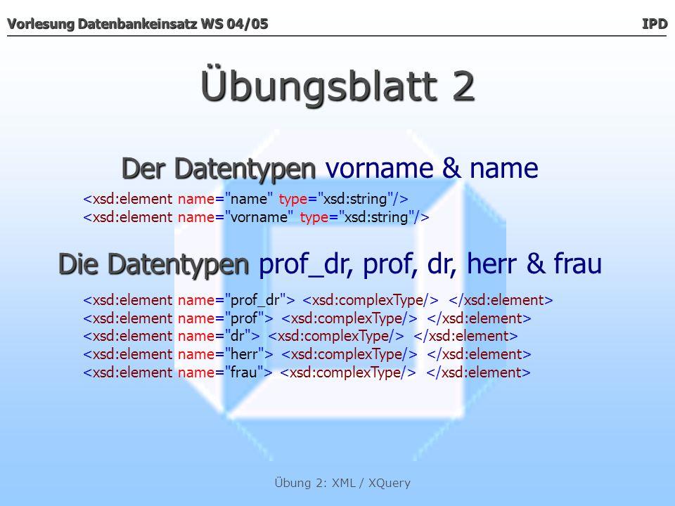 Übungsblatt 2 Der Datentypen vorname & name