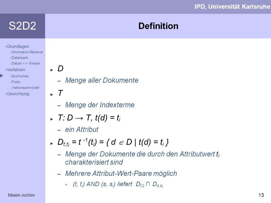 Definition D T T: D → T, t(d) = ti
