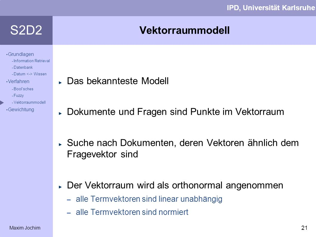 Vektorraummodell Das bekannteste Modell