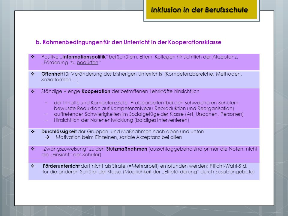 b. Rahmenbedingungen für den Unterricht in der Kooperationsklasse