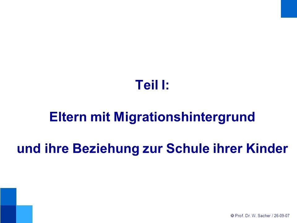 Teil I: Eltern mit Migrationshintergrund und ihre Beziehung zur Schule ihrer Kinder