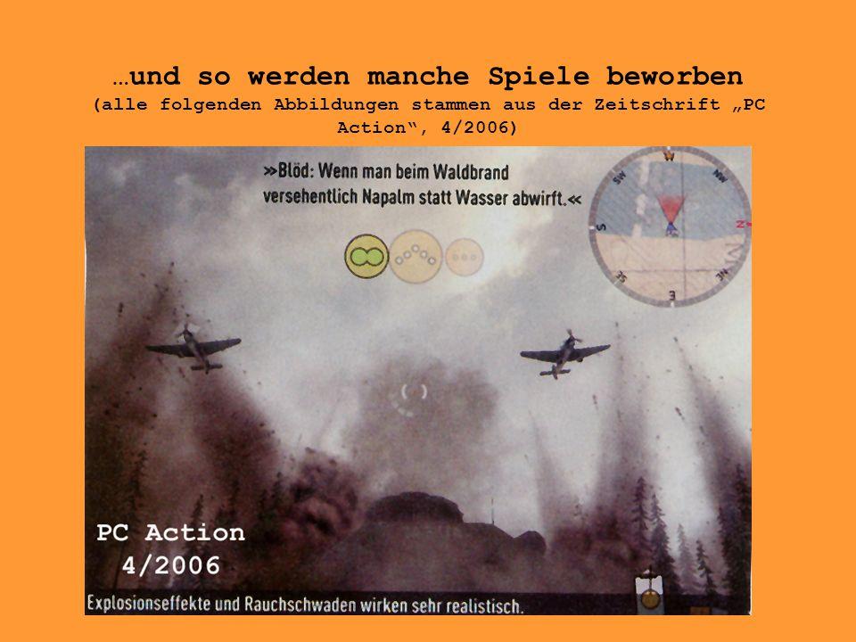 """…und so werden manche Spiele beworben (alle folgenden Abbildungen stammen aus der Zeitschrift """"PC Action , 4/2006)"""