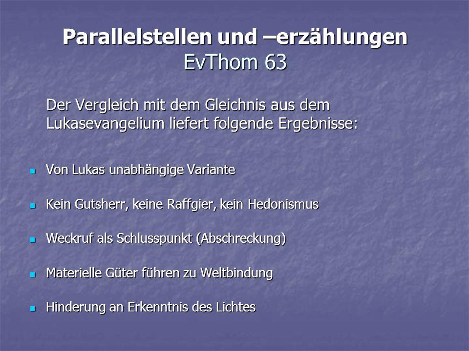 Parallelstellen und –erzählungen EvThom 63